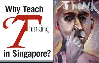 Why teach Thinking in Singapore?